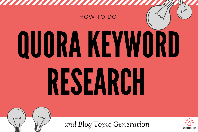 How To Do Quora Keyword Research And Blog Topic Generation