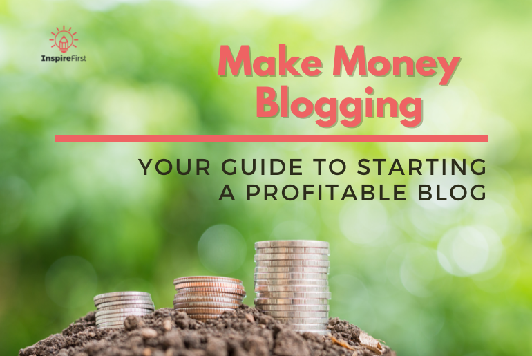 step by step guide to starting a blog, coins with green nature background