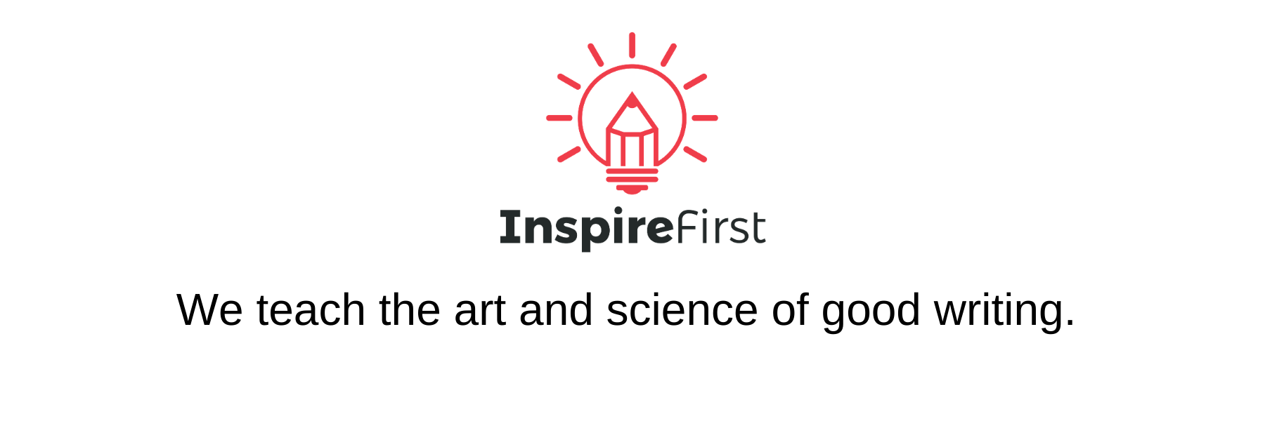 InspireFirst: Teaching You How to Be a Better Writer