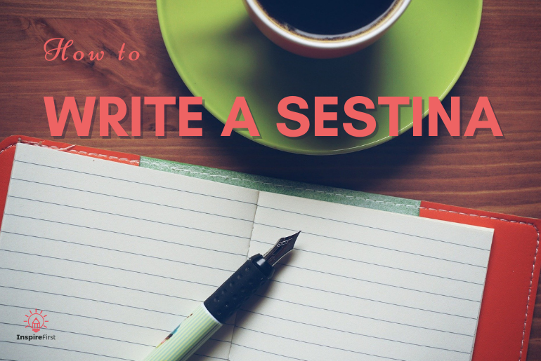 how to write a sestina, pen and notebook with coffee