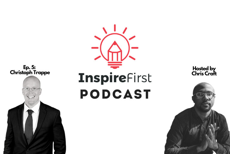 Christoph Trappe on the InspireFirst Podcast - talking storytelling, podcasting, and content marketing