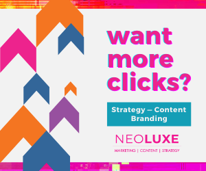 Want more clicks?  Strategy-Content Branding Neoluxe   Marketing   Content   Strategy