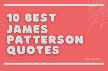 best James Patterson quotes