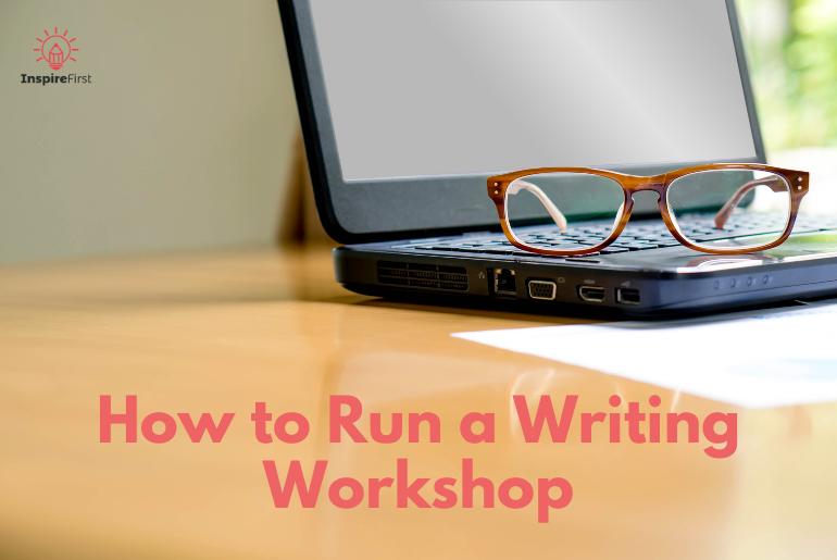 how to run a writing workshop, laptop on table