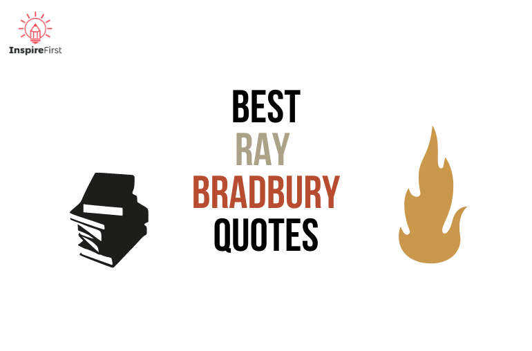 best ray bradbury quotes, books and fire